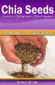 Chia Seeds - Simple Food for a Healthy Lifestyle